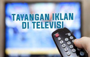 Apa yang Harus Dilakukan Sebelum Membuat Iklan Televisi? Cek Ulasan Berikut!